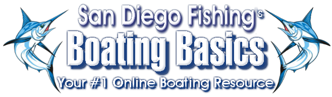 "San Diego Fishing's ""Boating Basics"""
